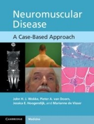 Книга Neuromuscular Disease: A Case-Based Approach