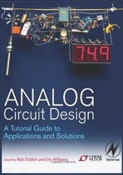 Книга Analog Circuit Design: A Tutorial Guide to Applications and Solutions