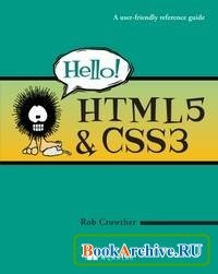 Книга Hello! HTML5 & CSS3: A User Friendly Reference Guide.
