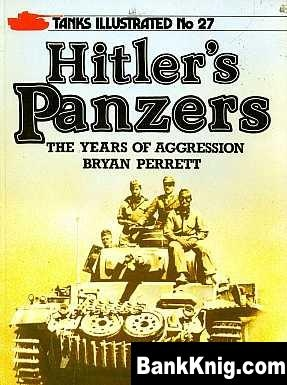 Книга Hitlers Panzers. The Years Of Aggression