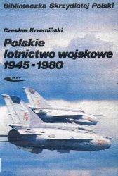 Книга Polskie lotnictwo wojskowe 1945-1980