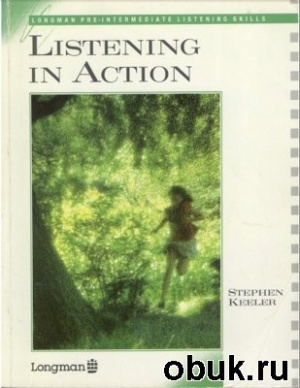Книга Listening in action pre-intermediate listening skills