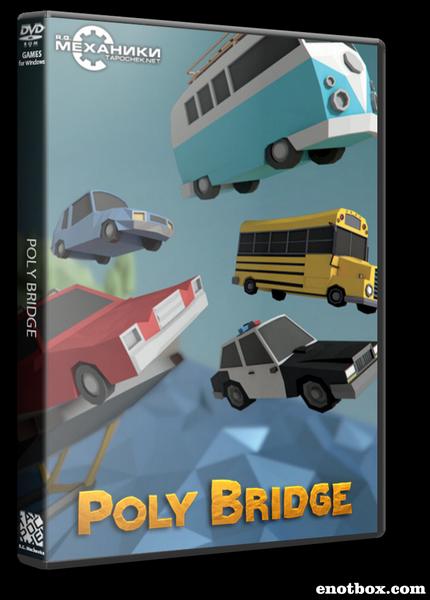 Poly Bridge (2016) PC | RePack от R.G. Механики