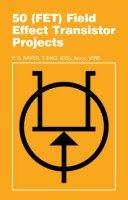 Книга 50 (FET) Field Effect Transistor Projects
