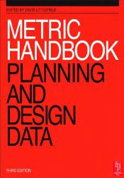 Metric Handbook: Planning and Design Data (4th edition)