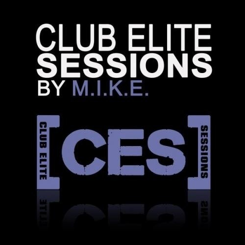 M.I.K.E. - Club Elite Sessions 205 (2011-05-16)