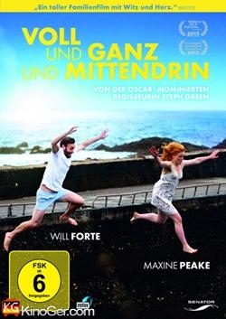 Voll Und Ganz Und Mittendrin (2013)