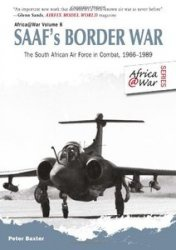 Книга SAAFs Border War. The South African Air Force in Combat 1966-89