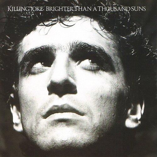 Killing Joke - Brighter Than a Thousand Suns