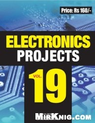 Журнал Electronics Projects. Volume 19