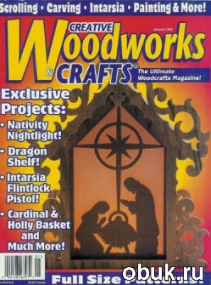 Книга Creative Woodworks & Crafts - January 1999