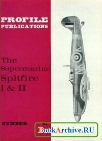 Книга Aircraft Profile Number 41: The Supermarine Spitfire I & II.