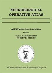 Книга Neurosurgical Operative Atlas
