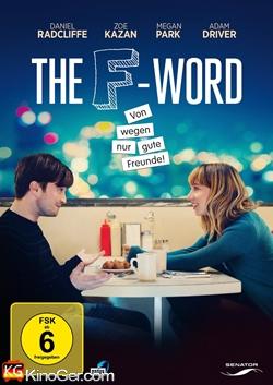 The F-Word - Von wegen nur gute Freunde (2014)