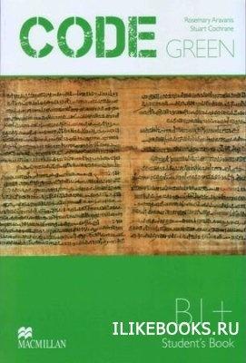 Аудиокнига Cochrane Stuart - Code Green B1+ (с аудиокурсом)