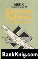 Книга German fighters of World War 2 (Airfix magazine guide 23)