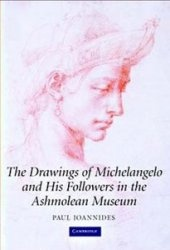 Книга The Drawings of Michelangelo and his Followers in the Ashmolean Museum