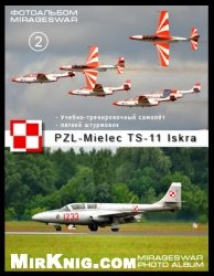 Учебно-тренировочный самолёт, легкий штурмовик - PZL-Mielec TS-11 Iskra  (2 часть)