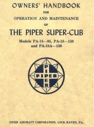 Книга Owner's Handbook for Operation and Maintenance of the Piper Super-Cub Models PA-18-95, PA-18-150 and PA-18A-150