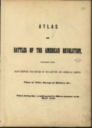 Книга Atlas of the battles of the American Revolution