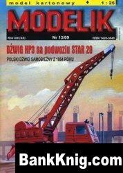 Журнал Modelik №13 2009 - Dzwig HP3 na podwoziu Star 20