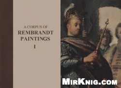 Книга A Corpus of Rembrandt Paintings I - 1625–1631