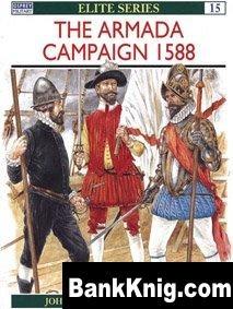 Книга Osprey Elite №15. The Armada Campaign 1588 pdf (scan) 16Мб