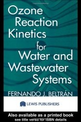 Книга Ozone Reaction Kinetics for Water and Wastewater Systems