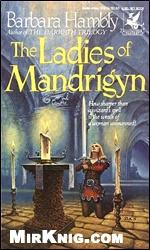 Книга Ladies of Mandrigyn