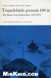 Книга Torpedobade gennen 100 ar. Det Danske torpedobadsvaben 1879-1979.