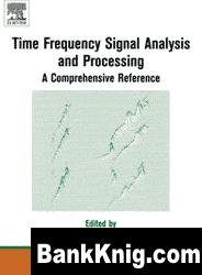 Книга Time frequency signal analysis and processing