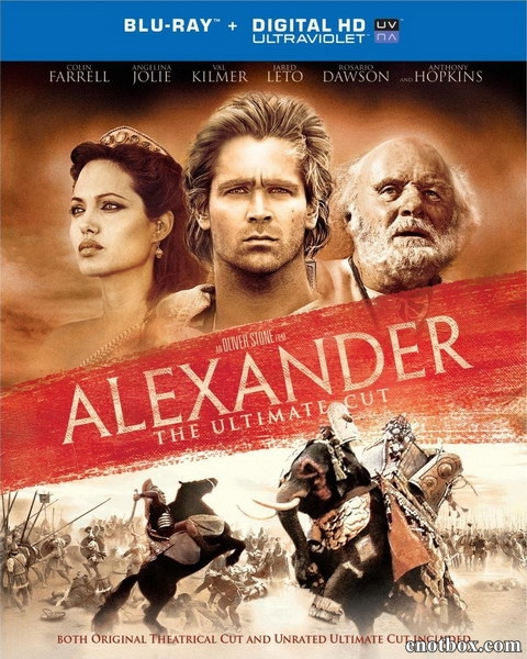 Александр / Alexander [Theatrical And Revisited: The Final Cut] (2004/BDRip/HDRip)