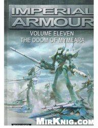 Книга Imperial Armour - the Doom of Mymeara