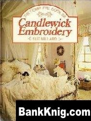 Книга The Complete Book of Candlewick Embroidery jpg 22,8Мб