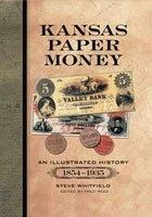 Книга Иллюстрированная история банкнот Канзаса (1854-1935)