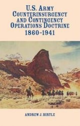 Книга U.S. Army Counterinsurgency and Contingency Operations Doctrine 1860-1941