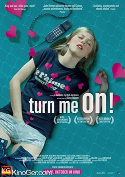Turn me on - Mach' mich an, verdammt nochmal! (2011)