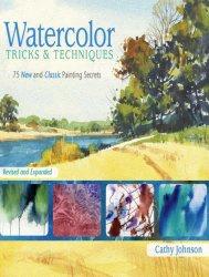 Книга Watercolor Tricks & Techniques: 75 New and Classic Painting Secrets