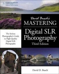 Книга Mastering Digital SLR Photography