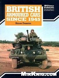Книга British Armoured Cars Since 1945