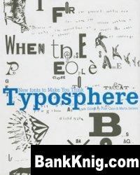 Книга Typosphere: New Fonts to Make You Think pdf  133Мб