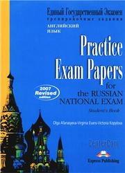 Книга ЕГЭ, Practice Exam Papers for Russian National Exam, Student s Book, Афанасьева О., Эванс В., Копылова В., 2007