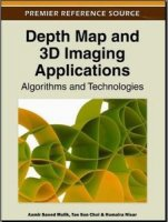 Книга Depth Map and 3D Imaging Applications: Algorithms and Technologies (2011) PDF