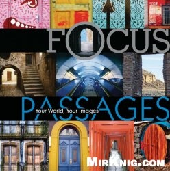 Книга Focus: Passages: Your World, Your Images