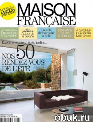 Книга Maison Francaise - Juillet/Aout 2012