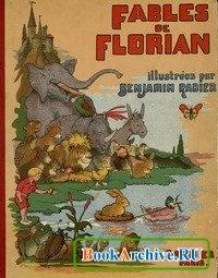 Книга Fables de Florian / Illustrees par Benjamin Rabier.