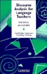 Книга Discourse Analysis for Language Teachers (Cambridge Language Teaching Library)