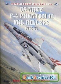 Книга Combat Aircraft 30: US Navy F-4 Phantom II MiG Killers (2) 1972-73.