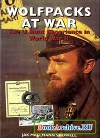 Книга Wolfpacks at War. The U Boat Experience in World War II.