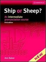 Ship or Sheep? An Intermediate Pronunciation Course, 3rd Edition
